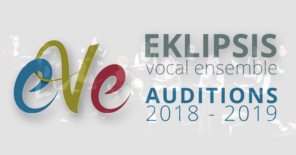 Eklipsis vocal ensemble | Auditions 2018-2019